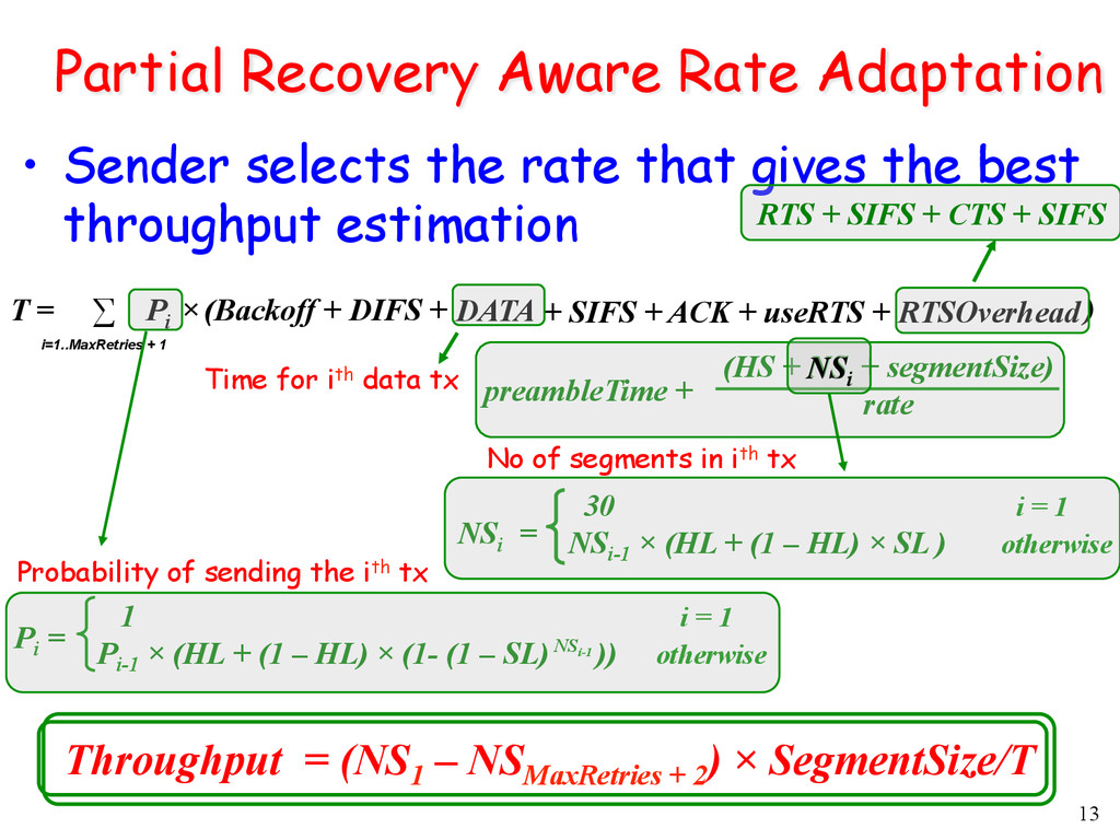 13 Partial Recovery Aware Rate Adaptation • Se...
