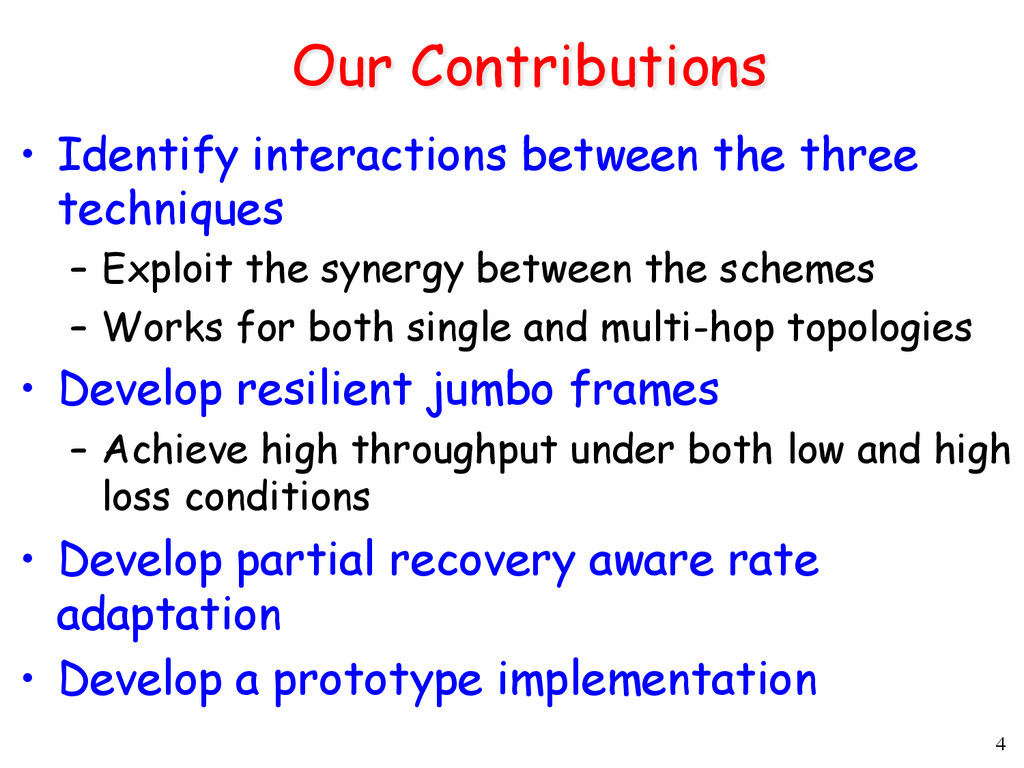 4 Our Contributions • Identify interactions be...