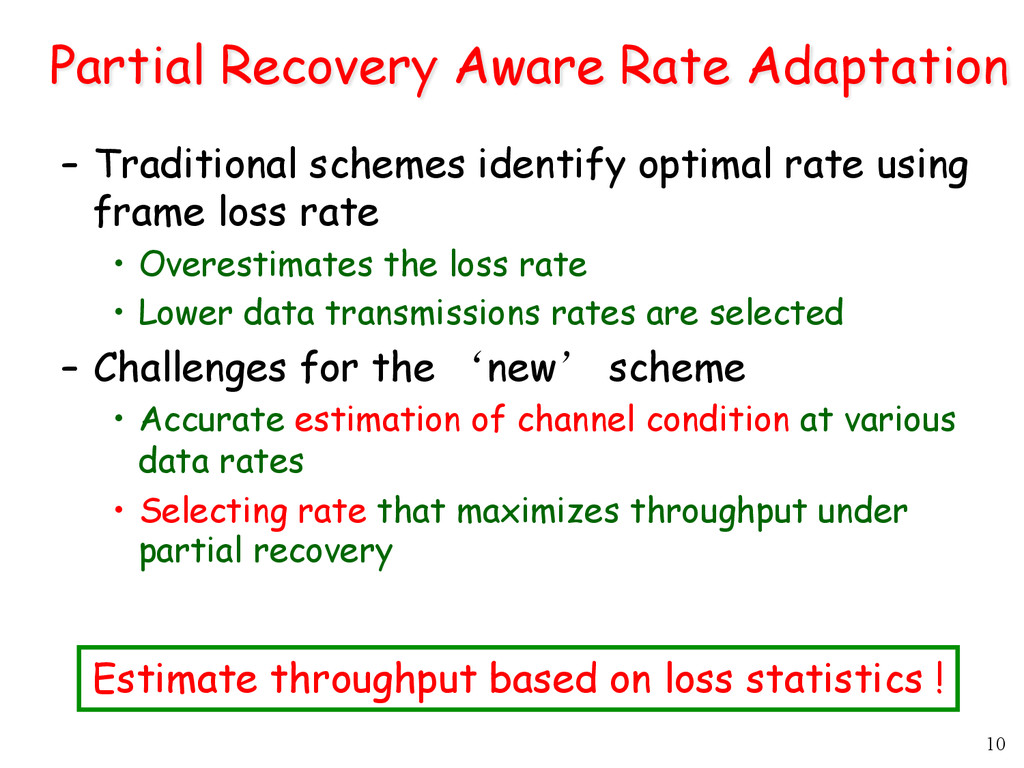10 Partial Recovery Aware Rate Adaptation –  Tr...