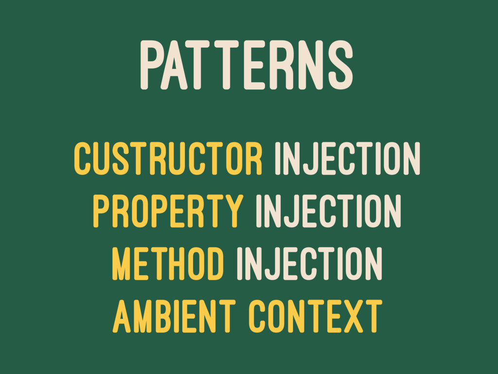 PATTERNS CUSTRUCTOR INJECTION PROPERTY INJECTIO...