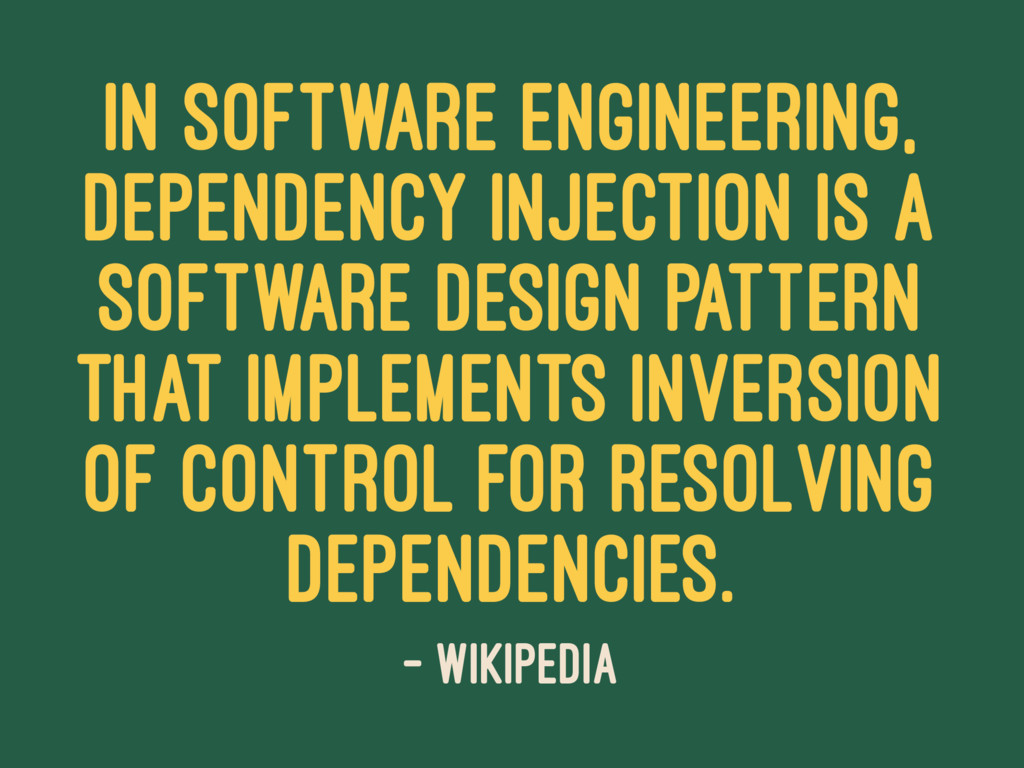 In software engineering, dependency injection i...