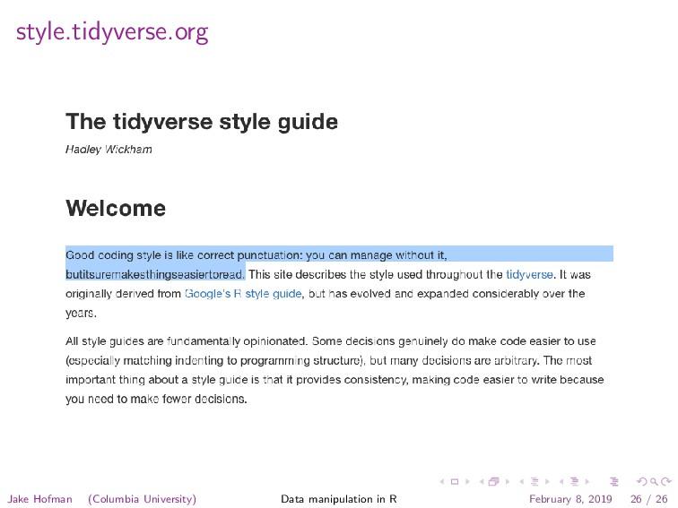 style.tidyverse.org Jake Hofman (Columbia Unive...