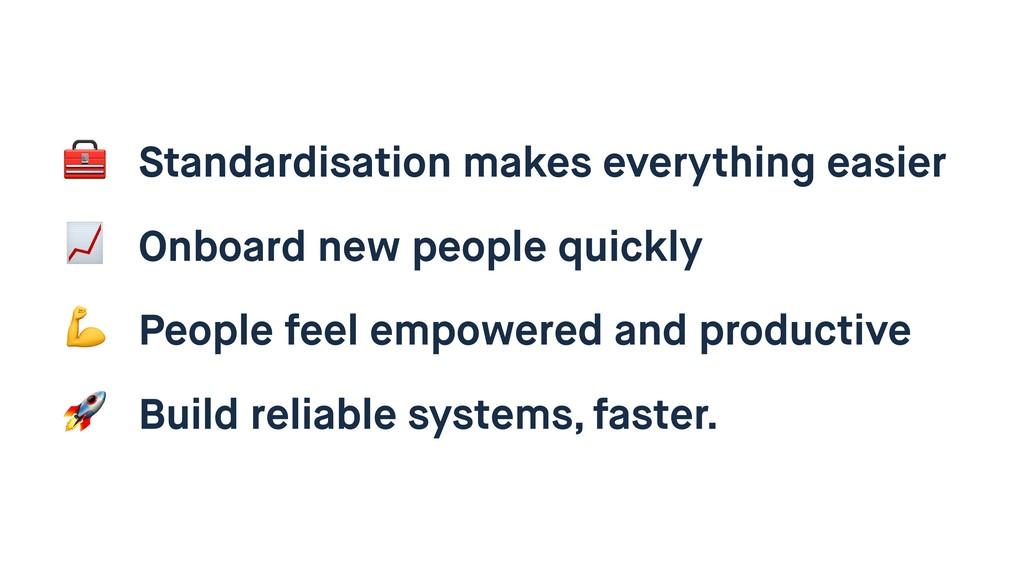 Standardisation makes everything easier  Onboa...