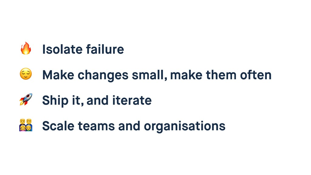 Isolate failure  Make changes small, make them...