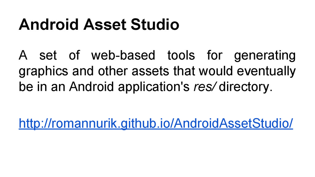 Android Asset Studio A set of web-based tools f...