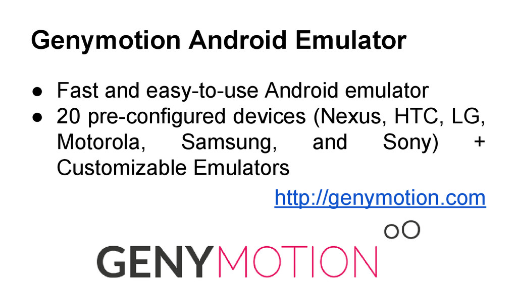 Genymotion Android Emulator ● Fast and easy-to-...