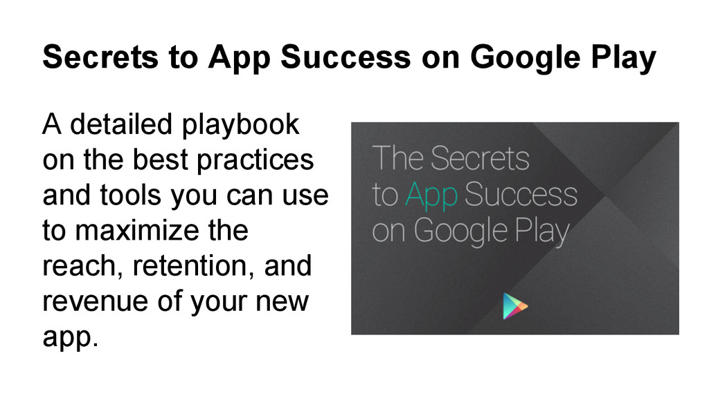 Secrets to App Success on Google Play A detaile...