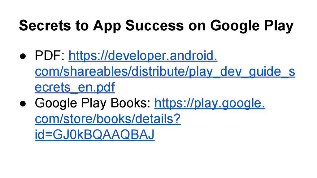 Secrets to App Success on Google Play ● PDF: ht...