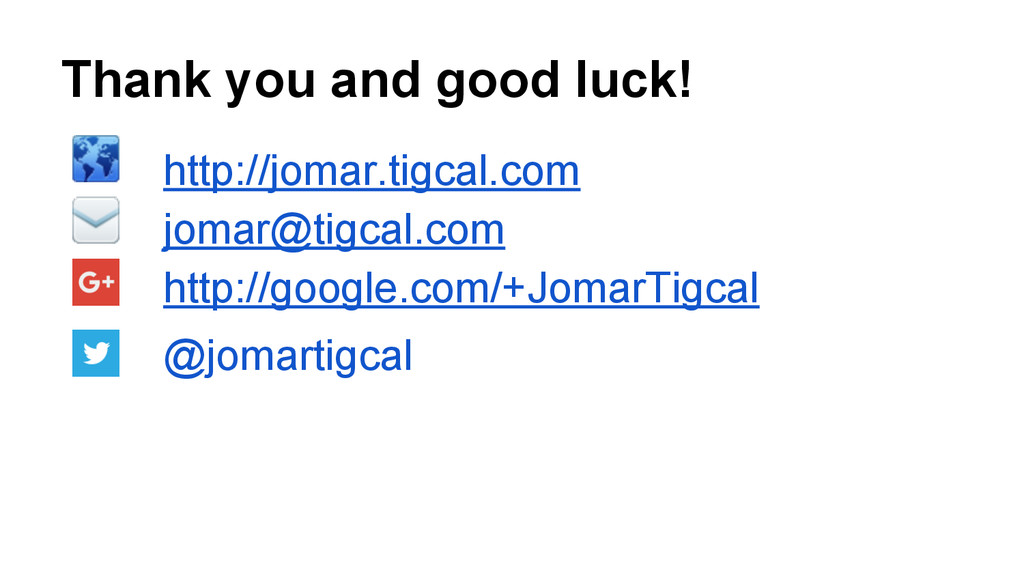 Thank you and good luck! http://jomar.tigcal.co...