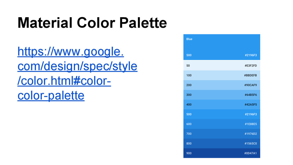 Material Color Palette https://www.google. com/...