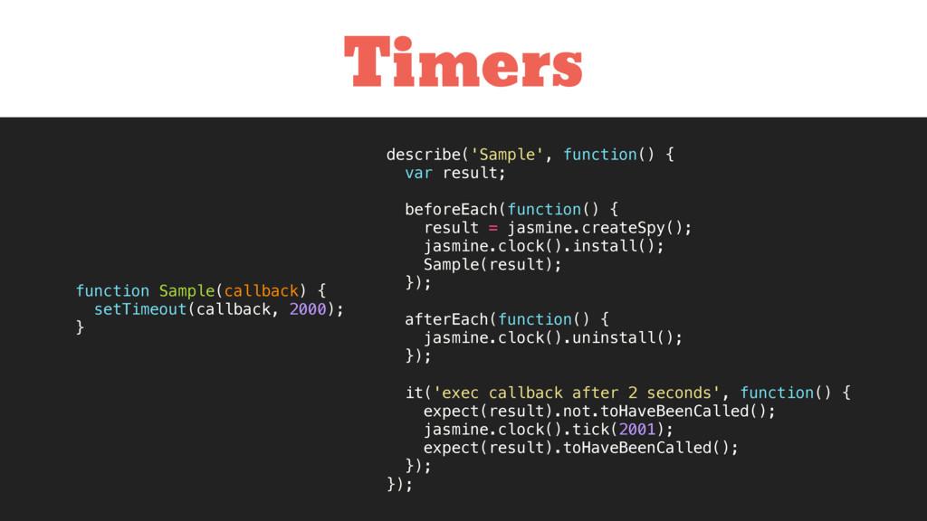 Timers describe('Sample', function() { var resu...