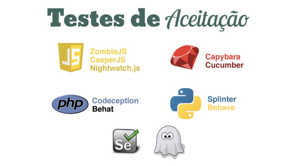 Testes de Aceitação ZombieJS CasperJS Nightwatc...