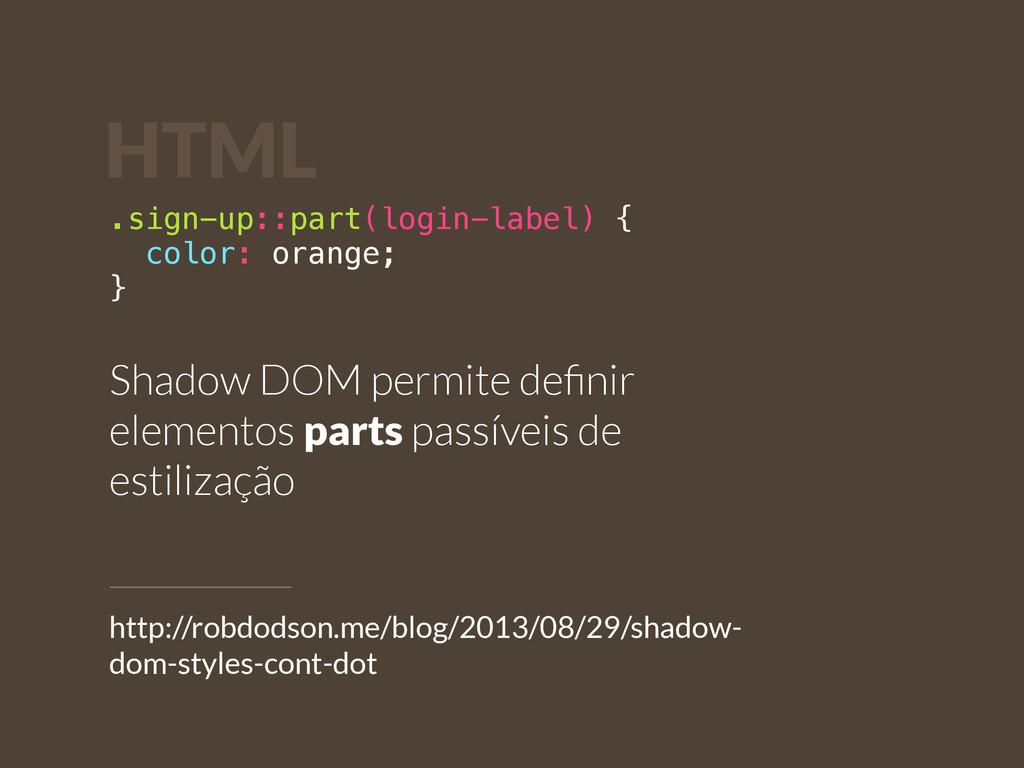 .sign-up::part(login-label) { color: orange; } ...