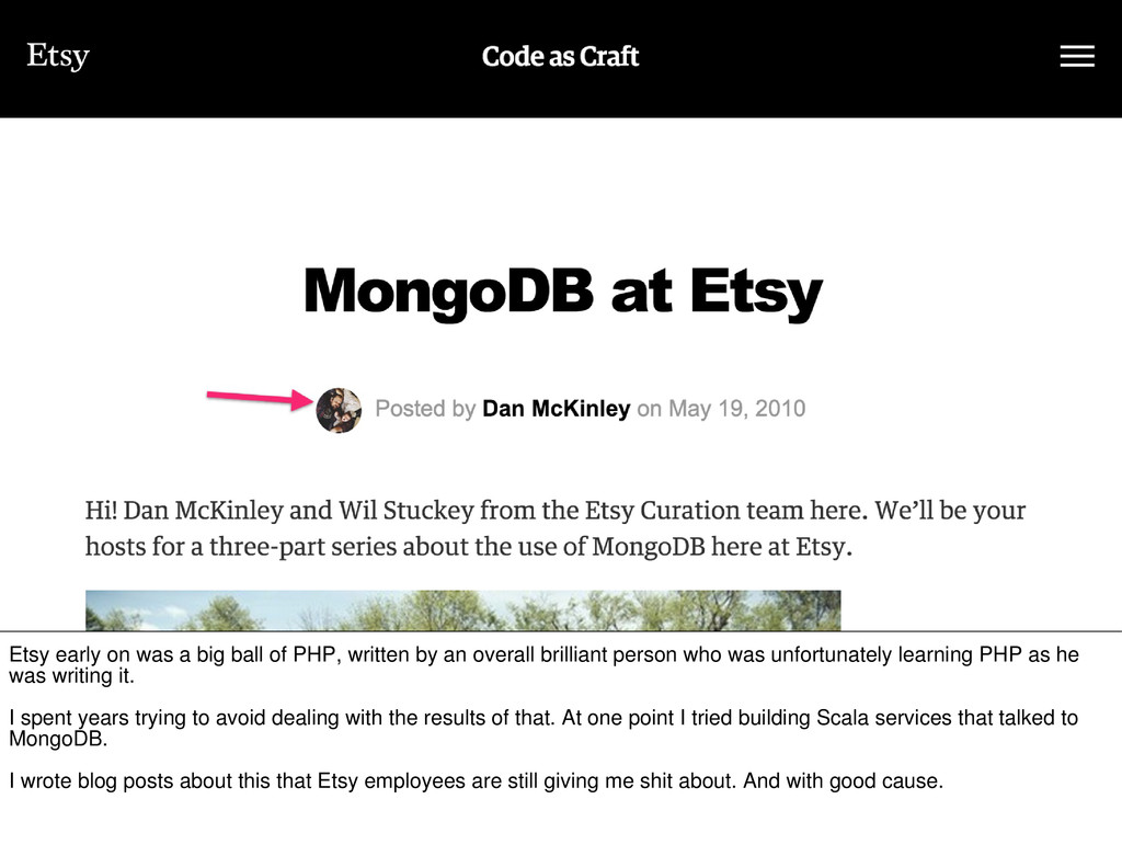 Etsy early on was a big ball of PHP, written by...