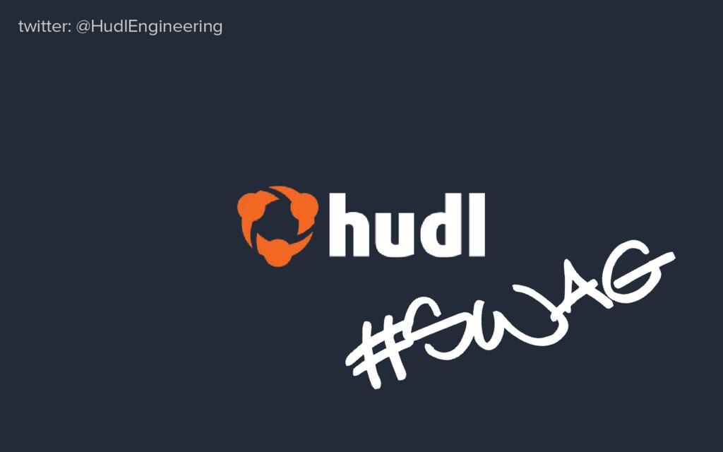 twitter: @HudlEngineering