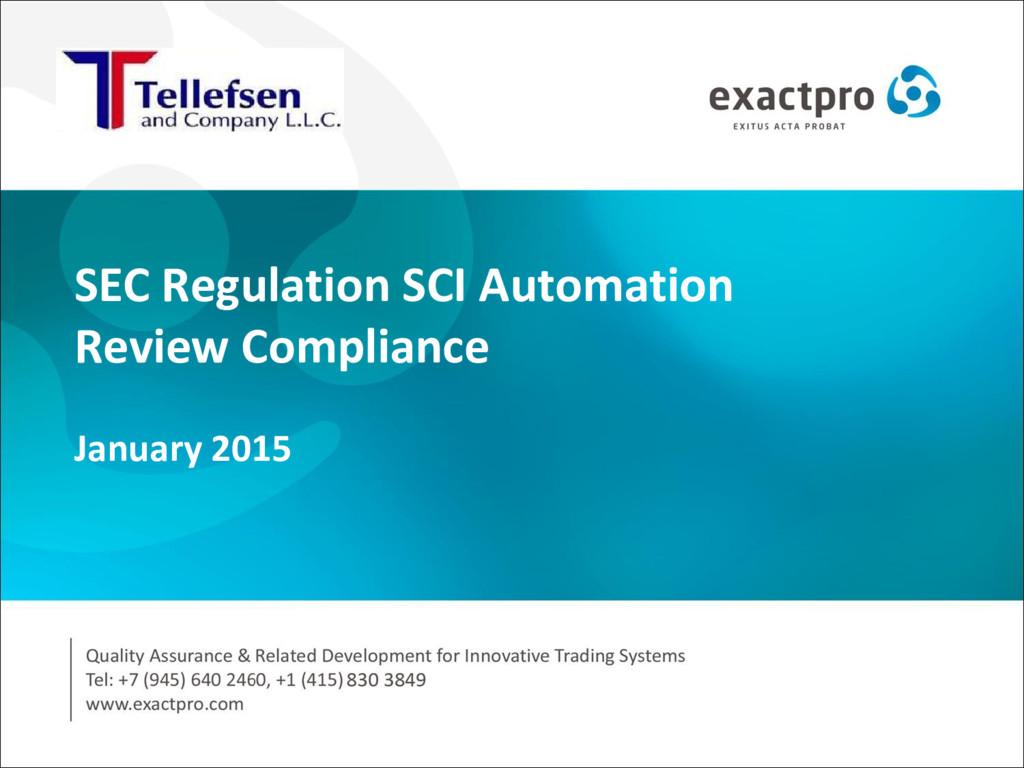SEC Regulation SCI Automation Review Compliance...