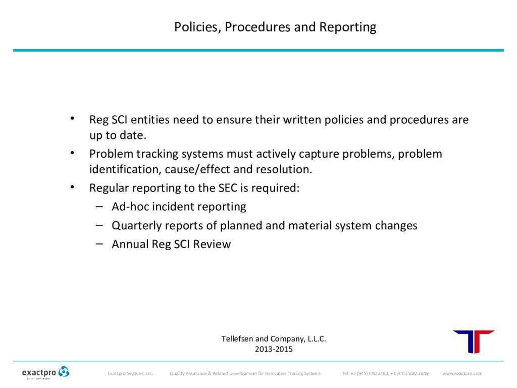 • Reg SCI entities need to ensure their written...