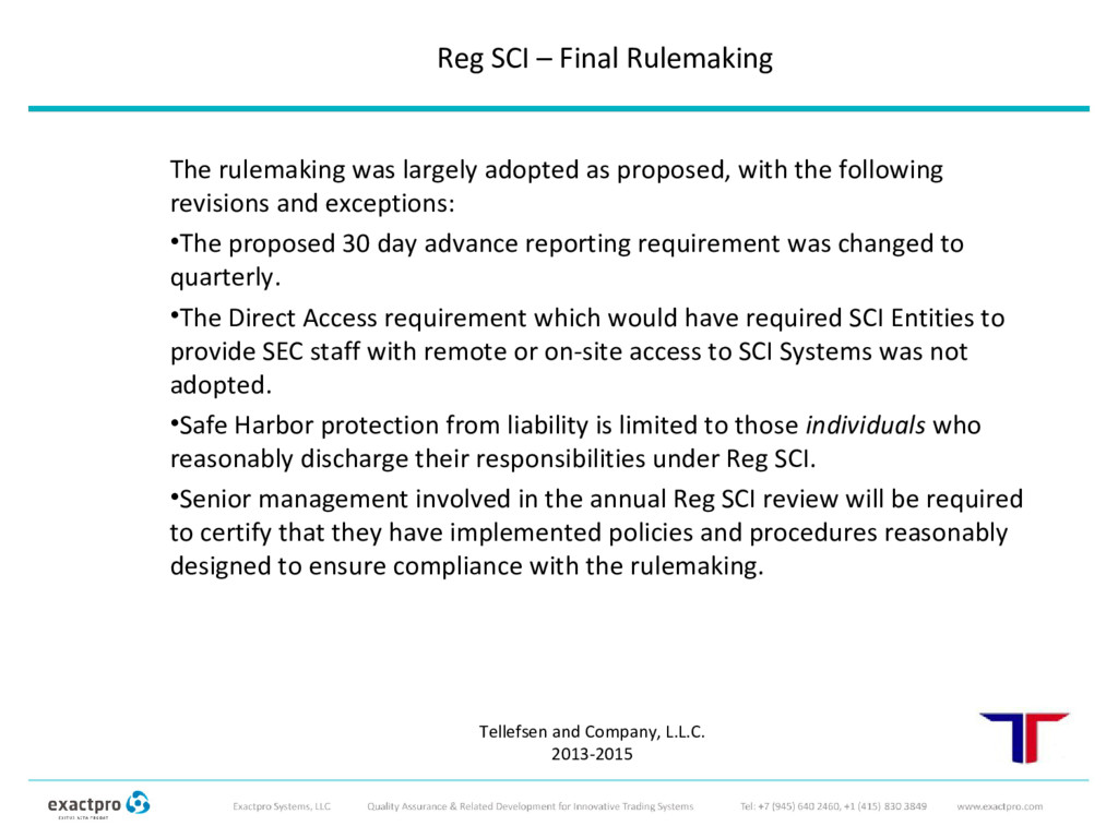 The rulemaking was largely adopted as proposed,...