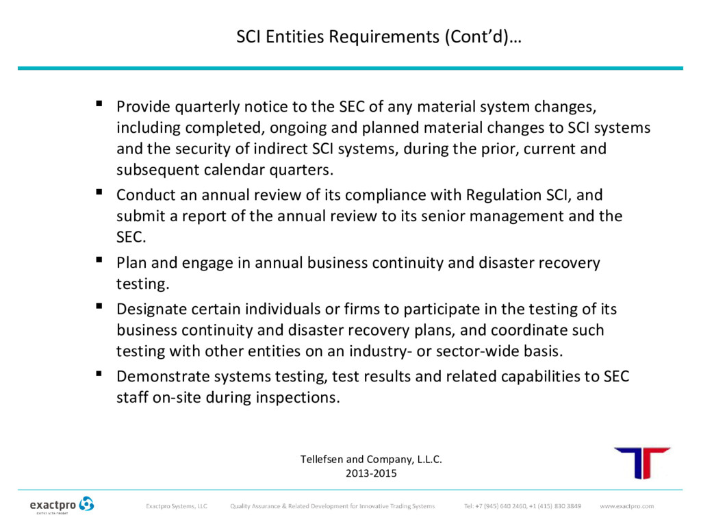  Provide quarterly notice to the SEC of any ma...