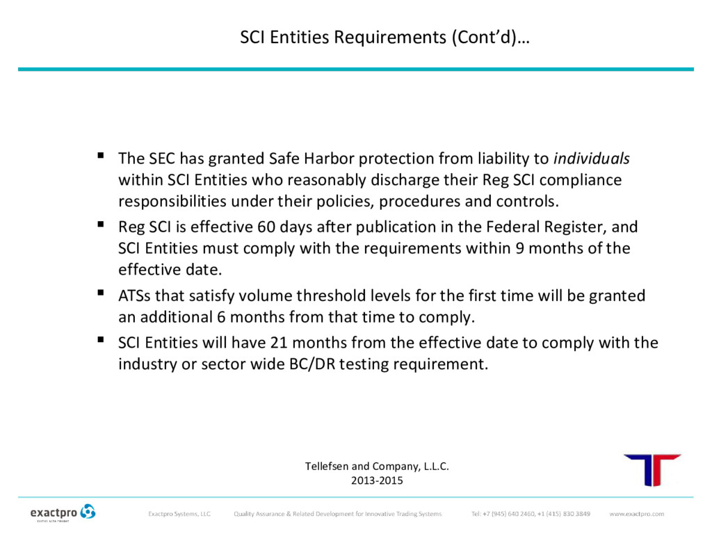  The SEC has granted Safe Harbor protection fr...