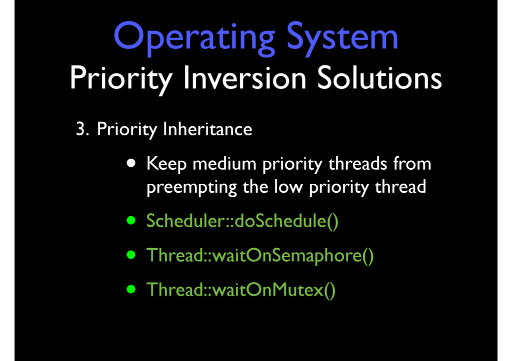 Operating System Priority Inversion Solutions 3...