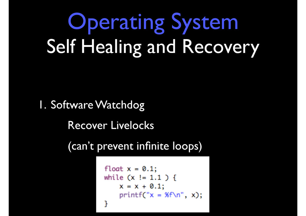 Operating System Self Healing and Recovery 1. S...