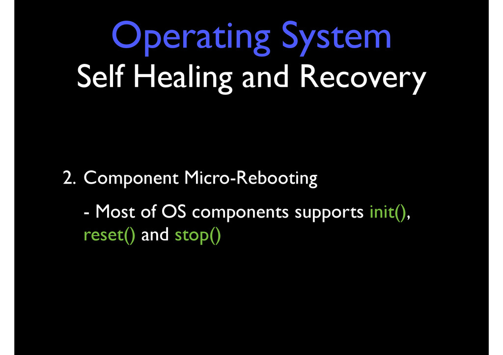 Operating System Self Healing and Recovery 2. C...