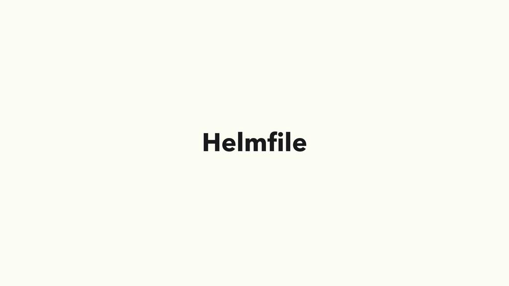 Helmfile