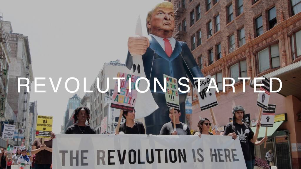 REVOLUTION STARTED