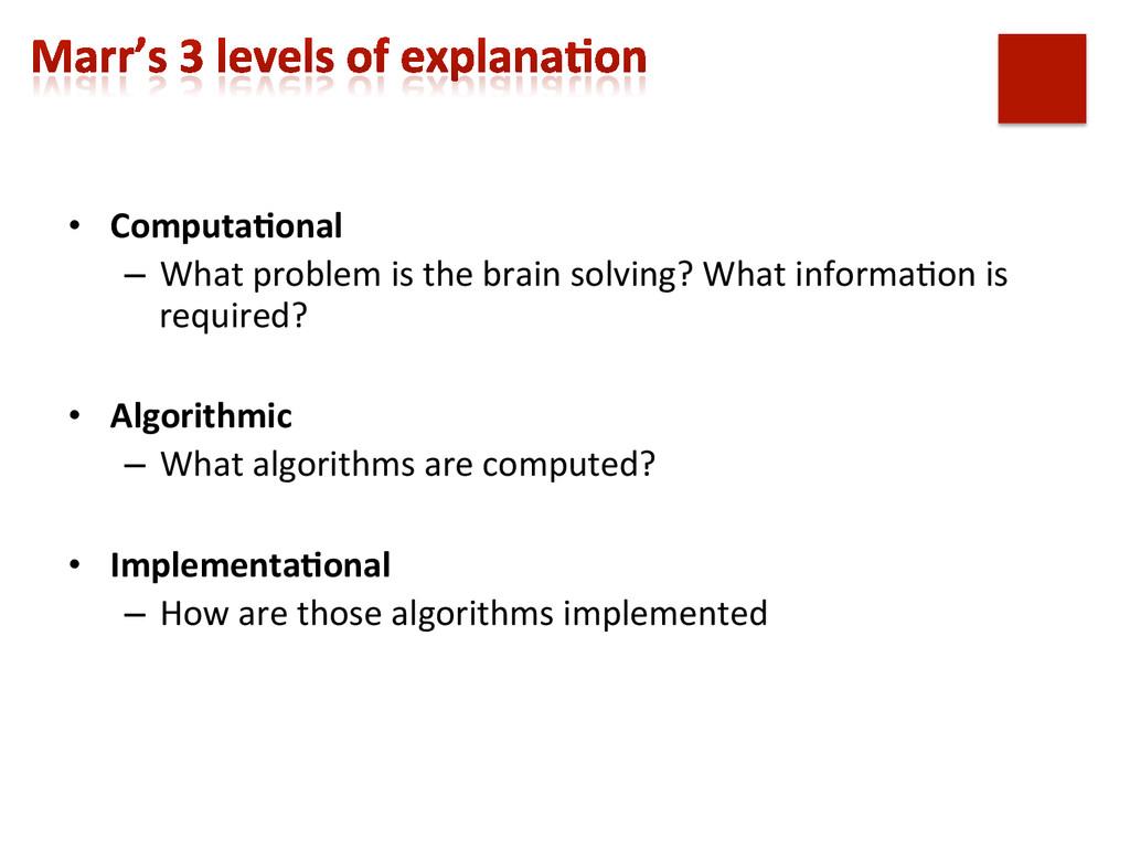 • Computa9onal  – What problem is ...