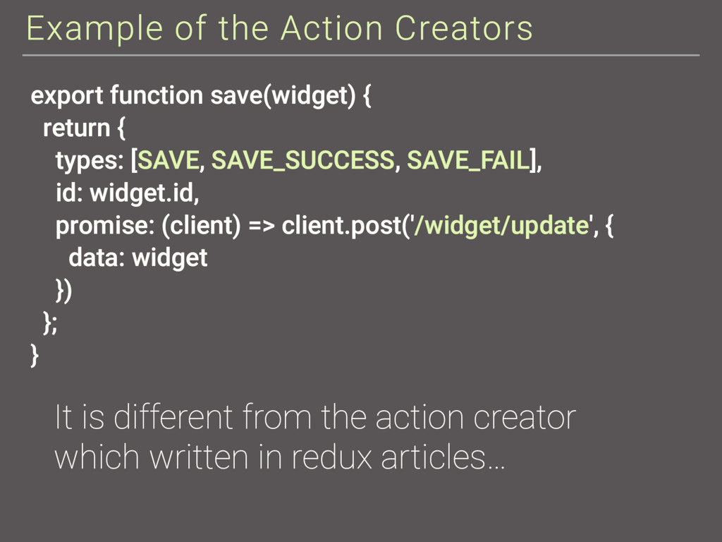 Example of the Action Creators export function ...