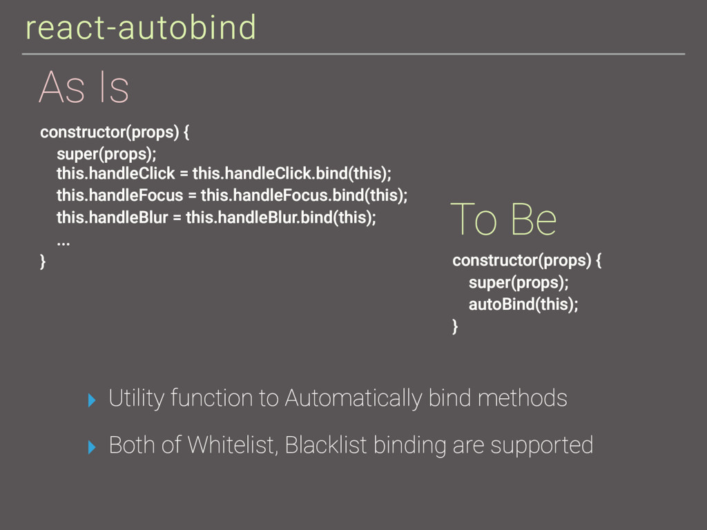 react-autobind ▸ Utility function to Automatica...