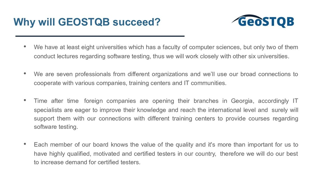 Why will GEOSTQB succeed? • We have at least ei...