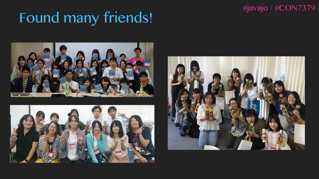 Found many friends! #javajo / #CON7379