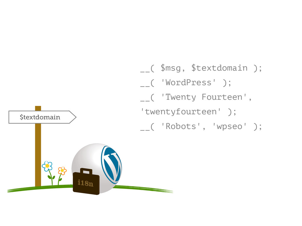 __( $msg, $textdomain ); __( 'WordPress' ); __(...