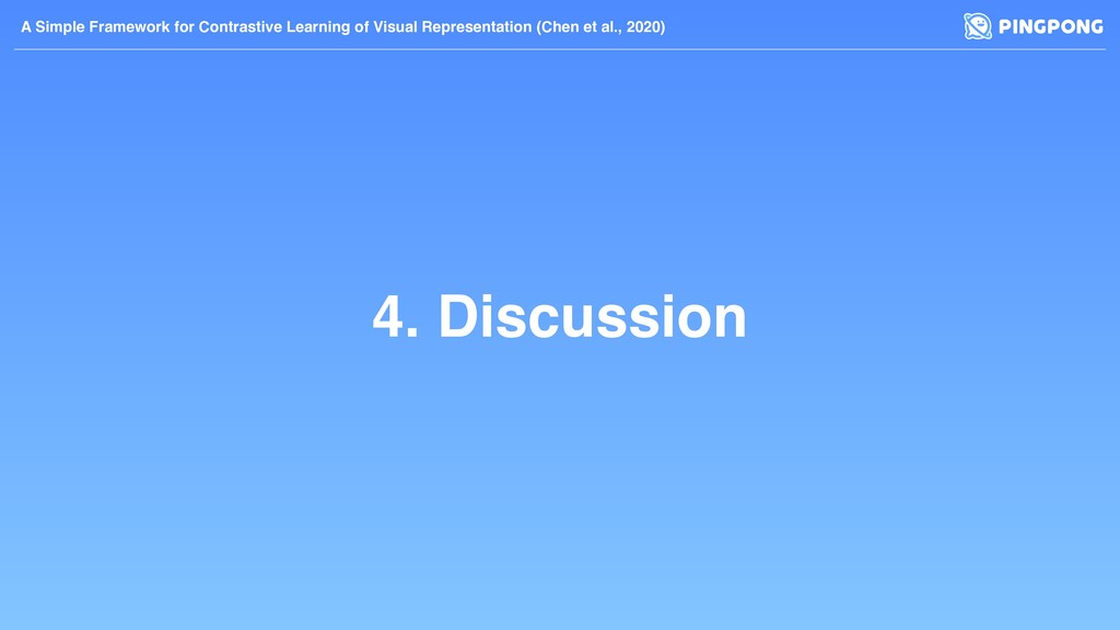 4. Discussion A Simple Framework for Contrastiv...