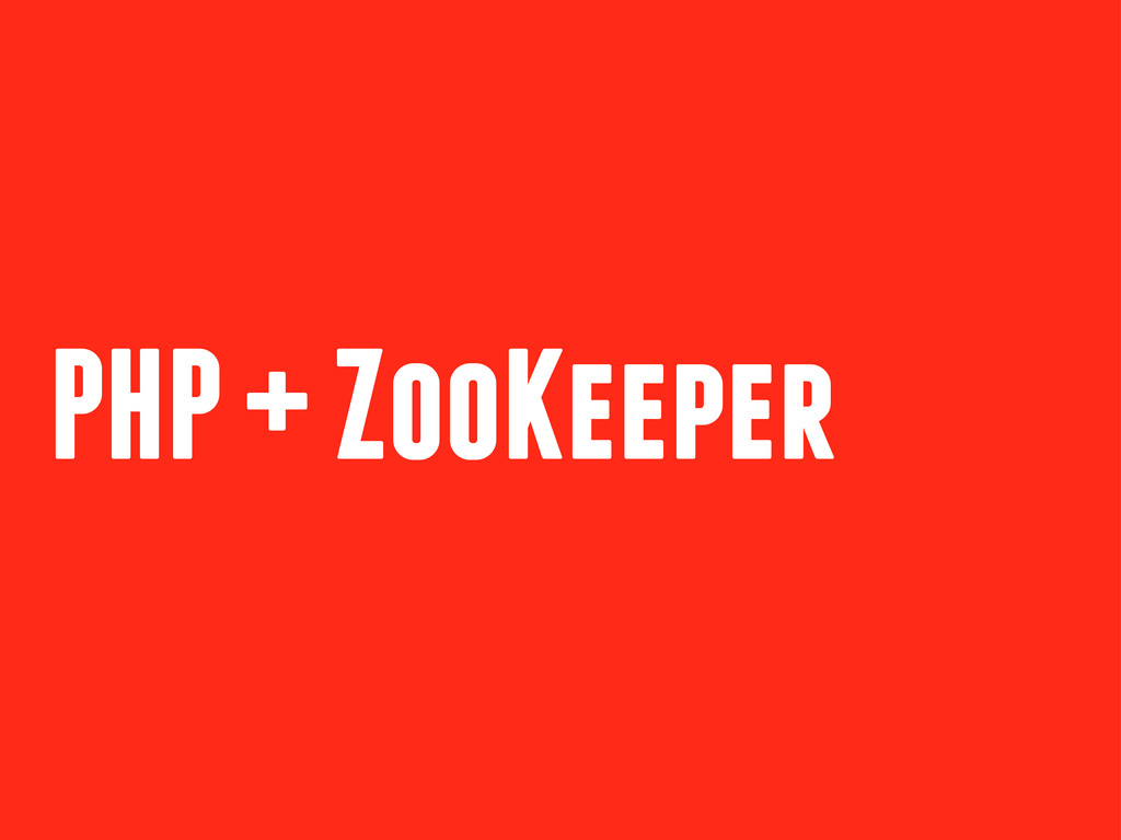 PHP + ZooKeeper