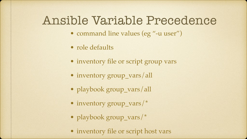 Ansible Variable Precedence • command line valu...