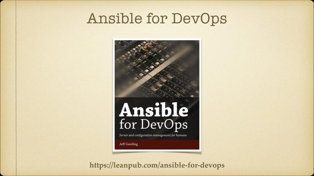 Ansible for DevOps https://leanpub.com/ansible-...