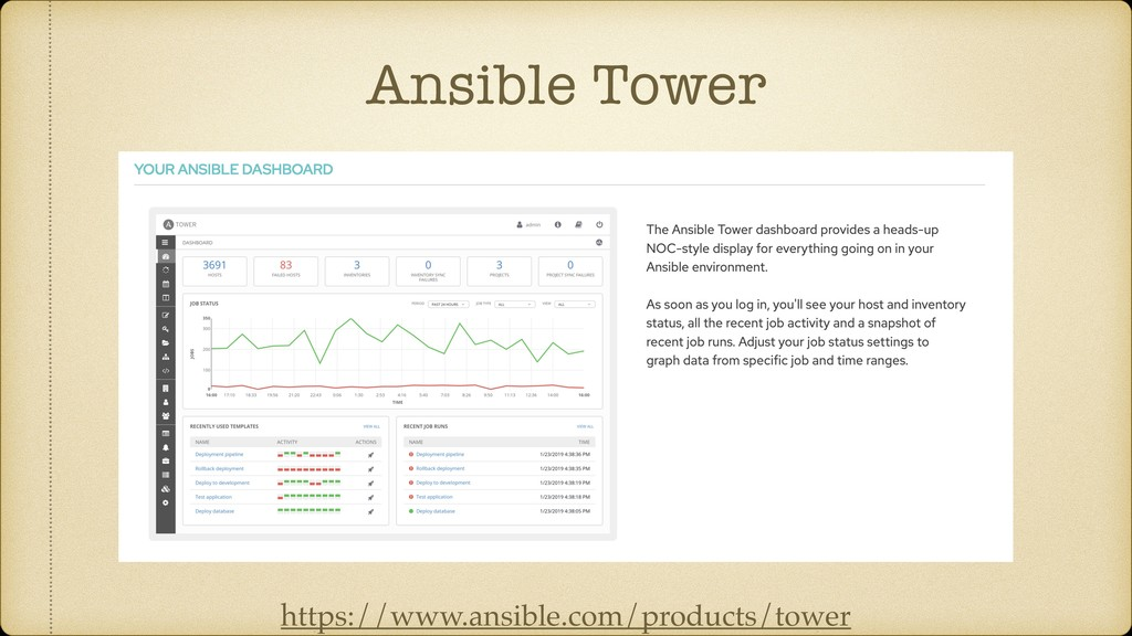 Ansible Tower https://www.ansible.com/products/...