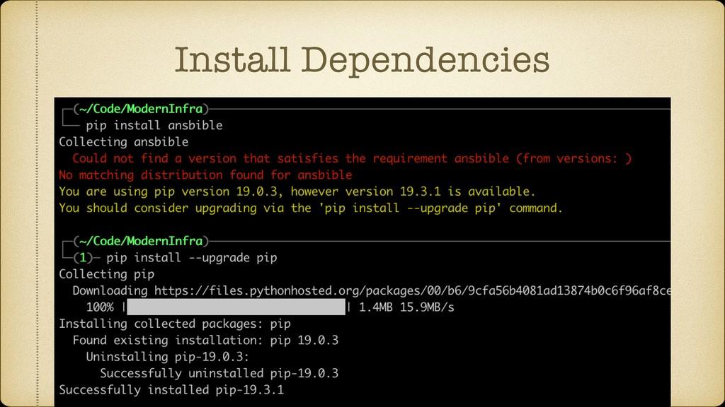 Install Dependencies