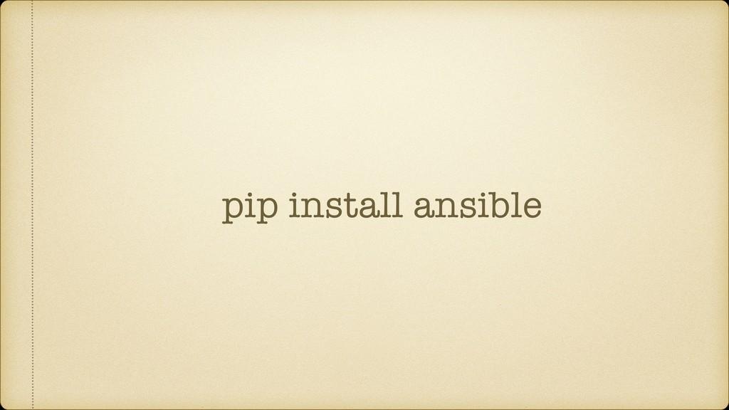 pip install ansible