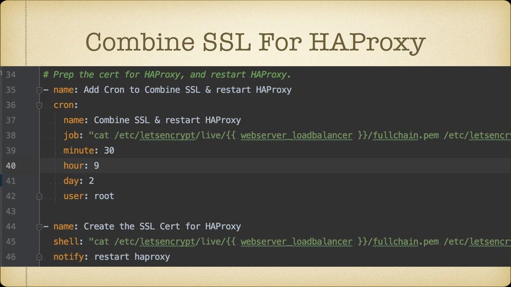 Combine SSL For HAProxy