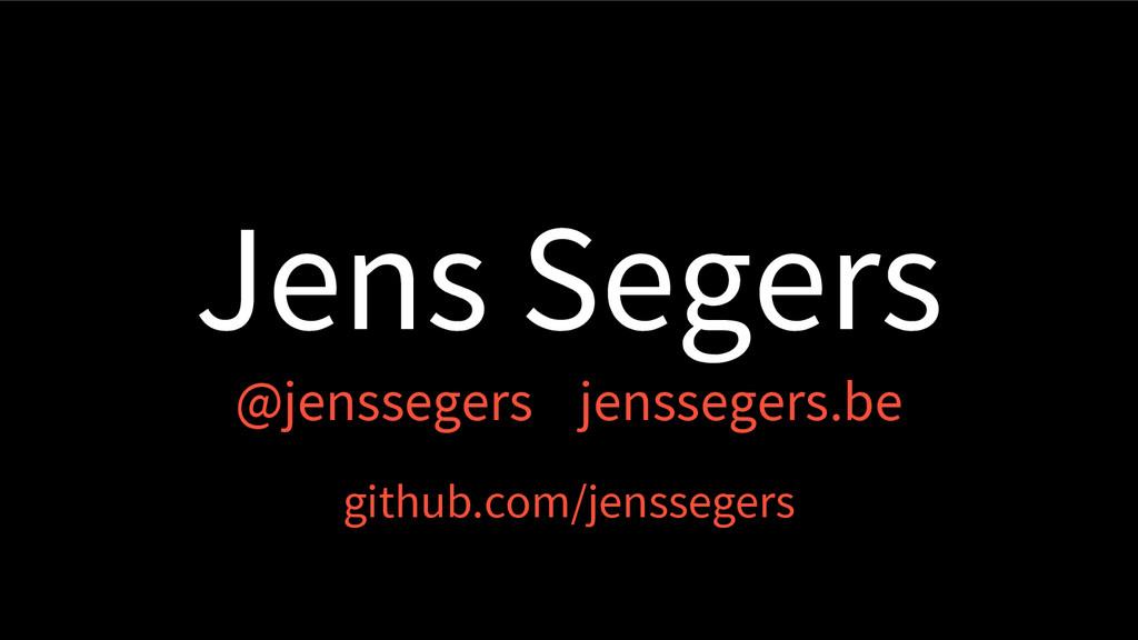 Jens Segers @jenssegers jenssegers.be github.co...