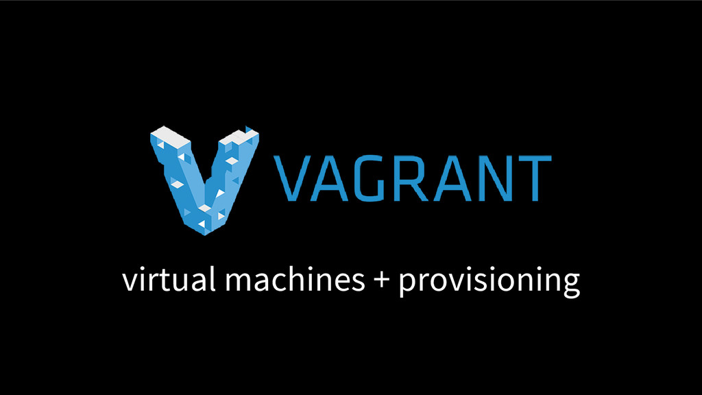 virtual machines + provisioning