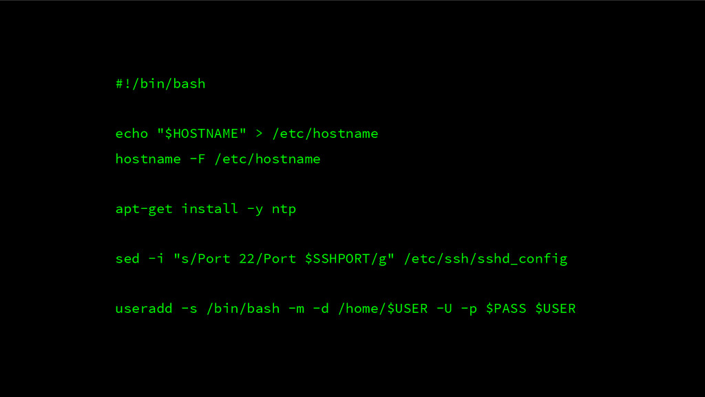 "#!/bin/bash echo ""$HOSTNAME"" > /etc/hostname ho..."