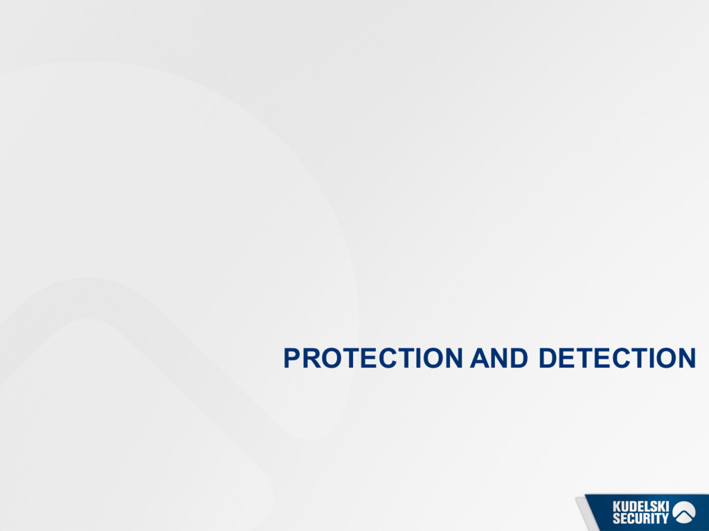 PROTECTION AND DETECTION