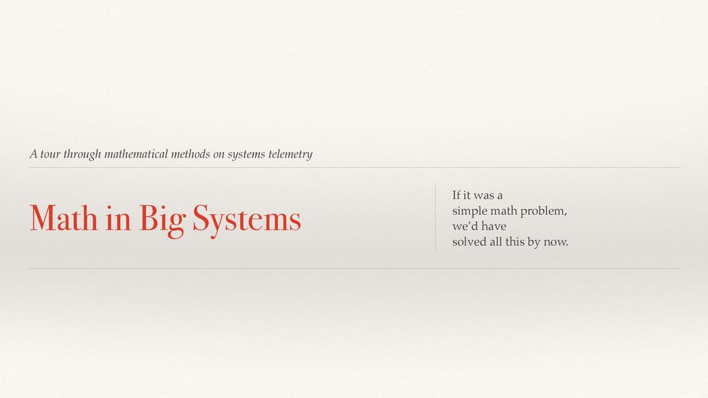 A tour through mathematical methods on systems ...
