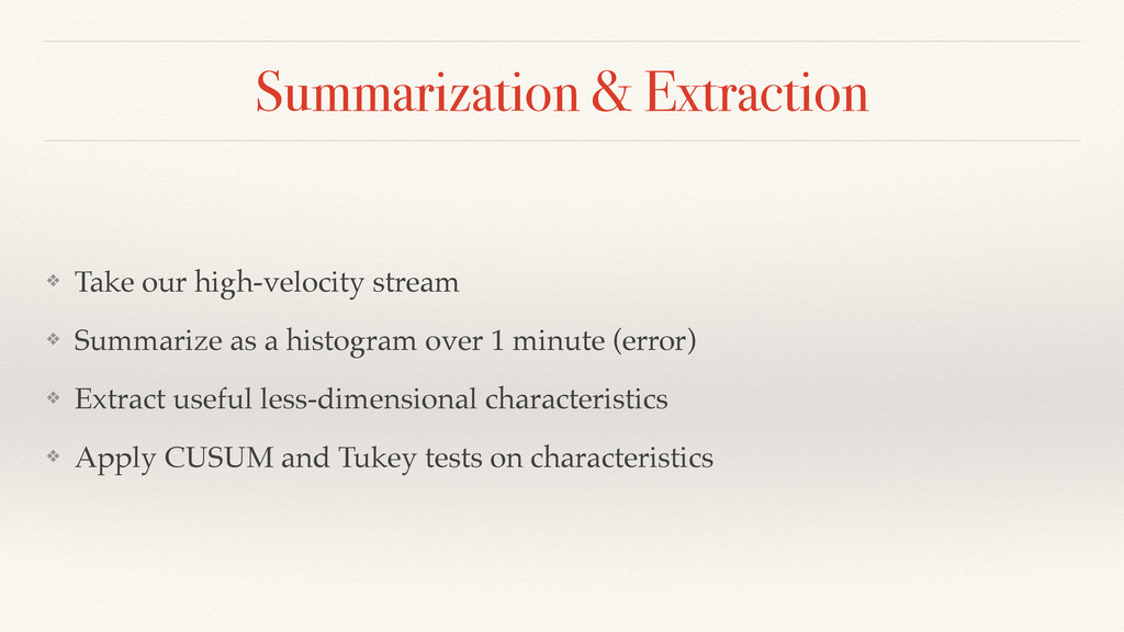 Summarization & Extraction ❖ Take our high-velo...