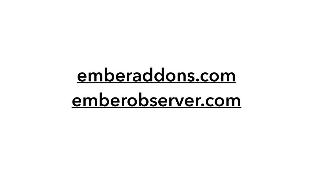 emberaddons.com emberobserver.com